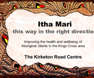 Itha Mari –  Aboriginal Health and Healing at the Kirketon Road Centre